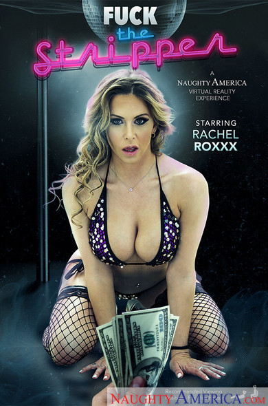 "Rachel Roxxx in ""Fuck The Stripper"""