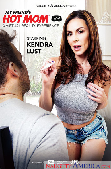 Kendra Lust in My Friend's Hot Mom VR Porn