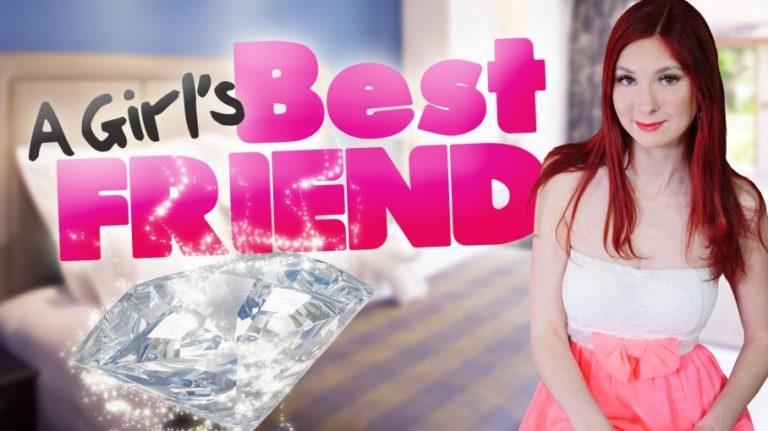 A Girls Best Friend