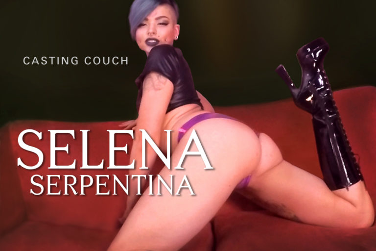 The Casting Couch Collection: Selena Serpentina